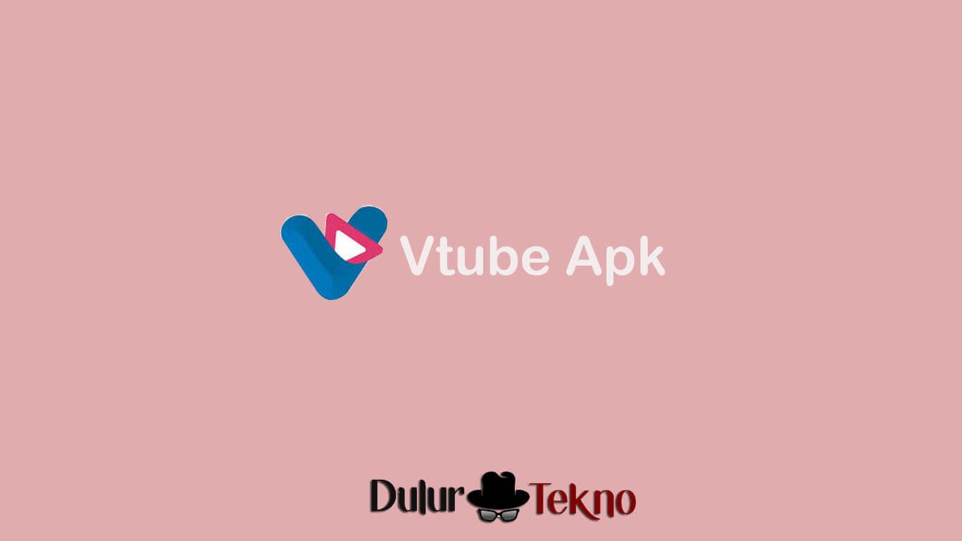 Download Vtube Apk 2 0 6 Penghasil Uang Di Android Terbaru 2020