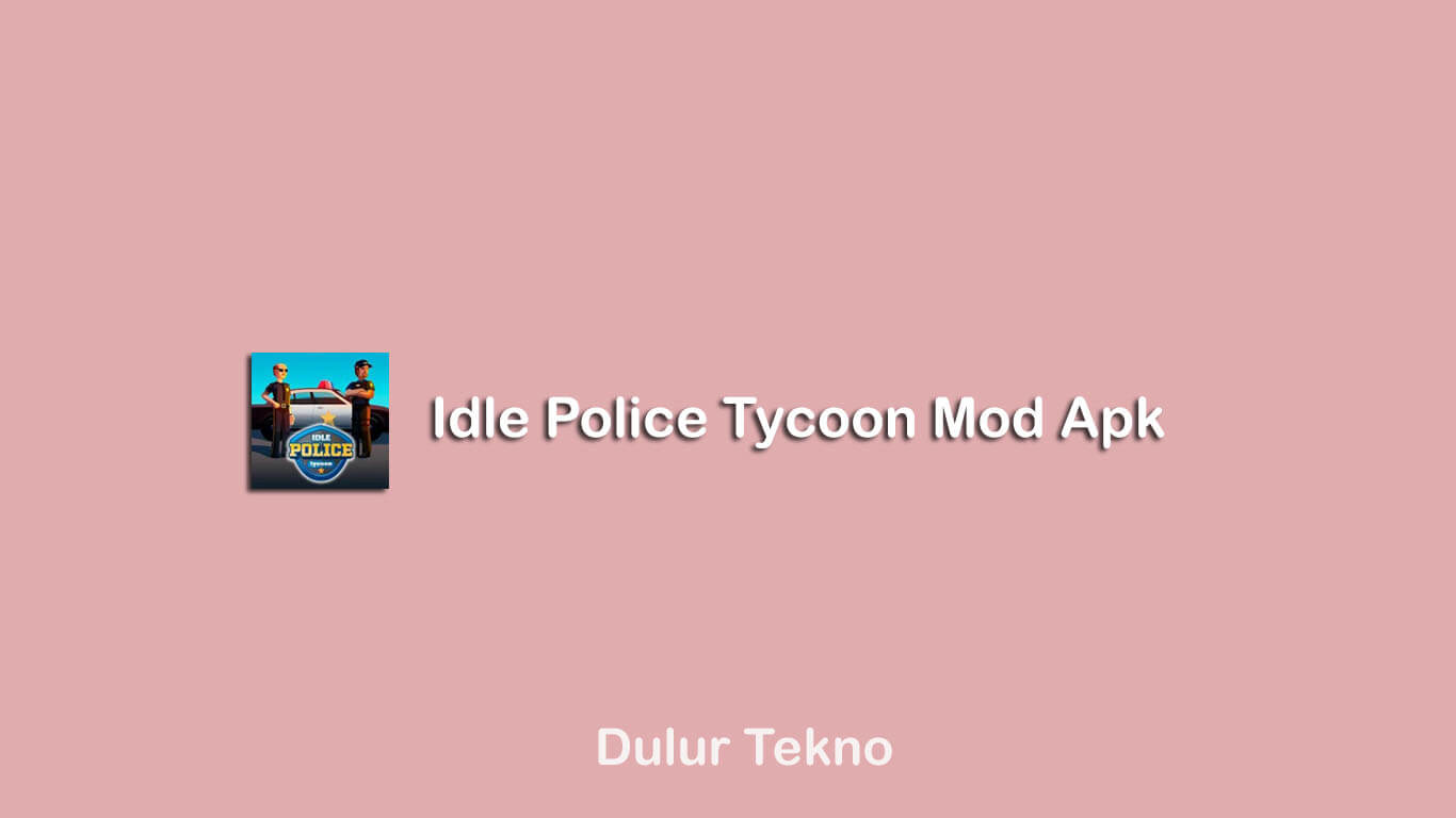 Idle Police Tycoon Mod Apk Download Unlimited Money ...