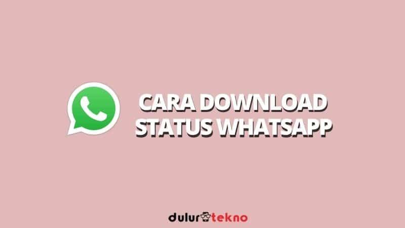 cara-download-status-whatsapp