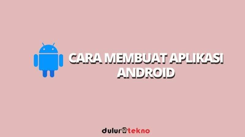 cara-membuat-aplikasi-android