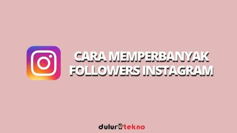 cara-memperbanyak-followers-instagram