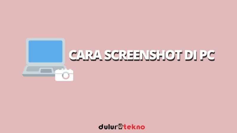 cara-screenshot-di-pc