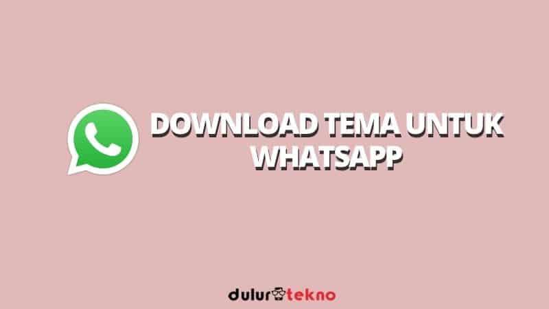 download-tema-untuk-whatsapp