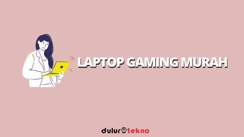 laptop-gaming-murah
