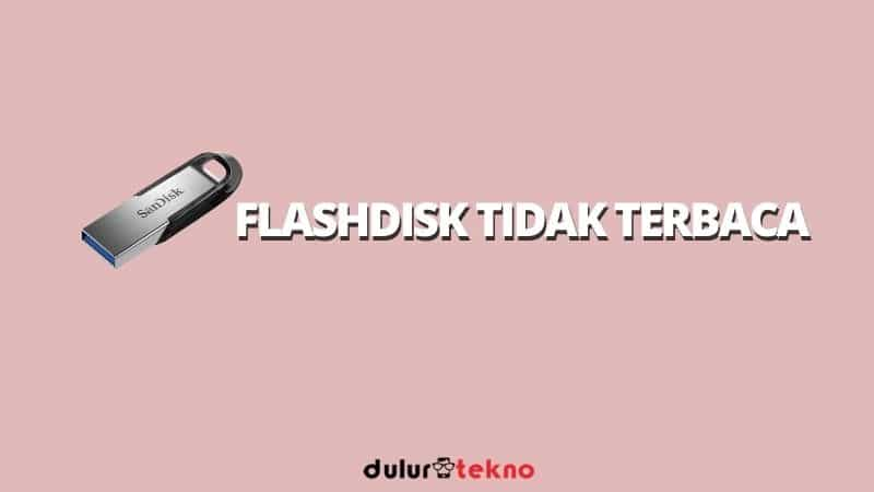 flashdisk-tidak-terbaca